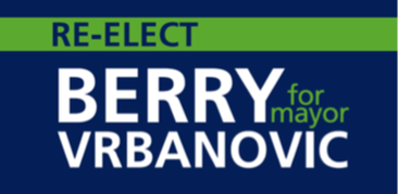 Re-Elect Berry Vrbanovic for Mayor
